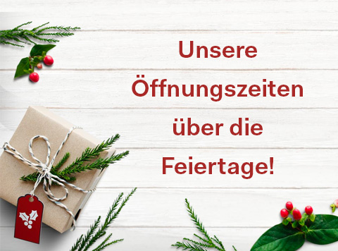 Öffnungszeiten Weihnachten/Silvester