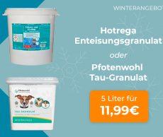 Winterangebote: HOTREGA Schee- und Eis-Weg & Pfotenwohl Tau-Granulate